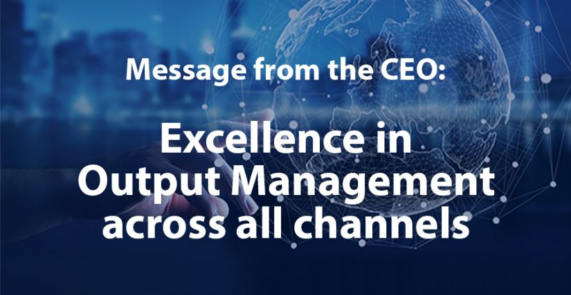 Excellence in Output Management