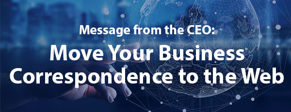 Move your Business Correspondence to the Web