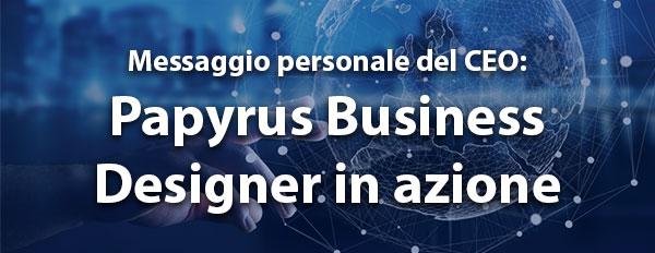 Papyrus Business Designer in azione