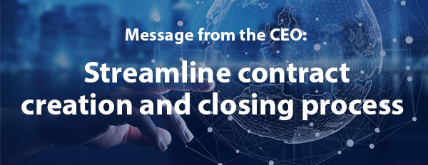 Streamline contract creation and closing process