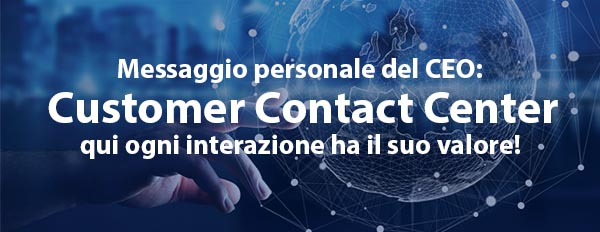 Il Contact Center dove ogni interazione conta