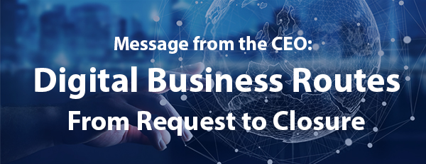 Digital Business Routes - From Request to Closure
