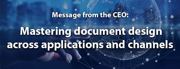 Mastering document design across applications and channels