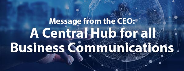 A Central Hub for All Business Communications