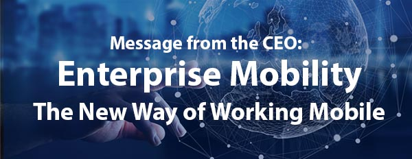 Enterprise Mobility - The New Way of Working Mobile