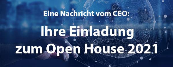 Ihre Einladung zum Open House 2021