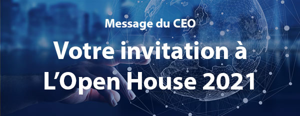 Votre invitation à L'Open House 2021