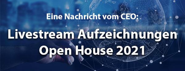 Livestream Aufzeichnungen Open House 2021