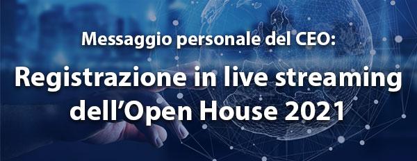 Registrazione in live streaming dell'Open House 2021