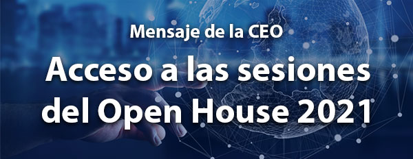 Acceso a las sesiones del Open House 2021
